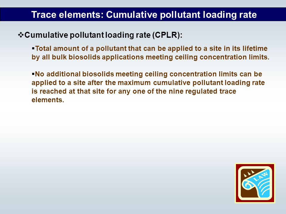 Trace elements: Cumulative pollutant loading rate