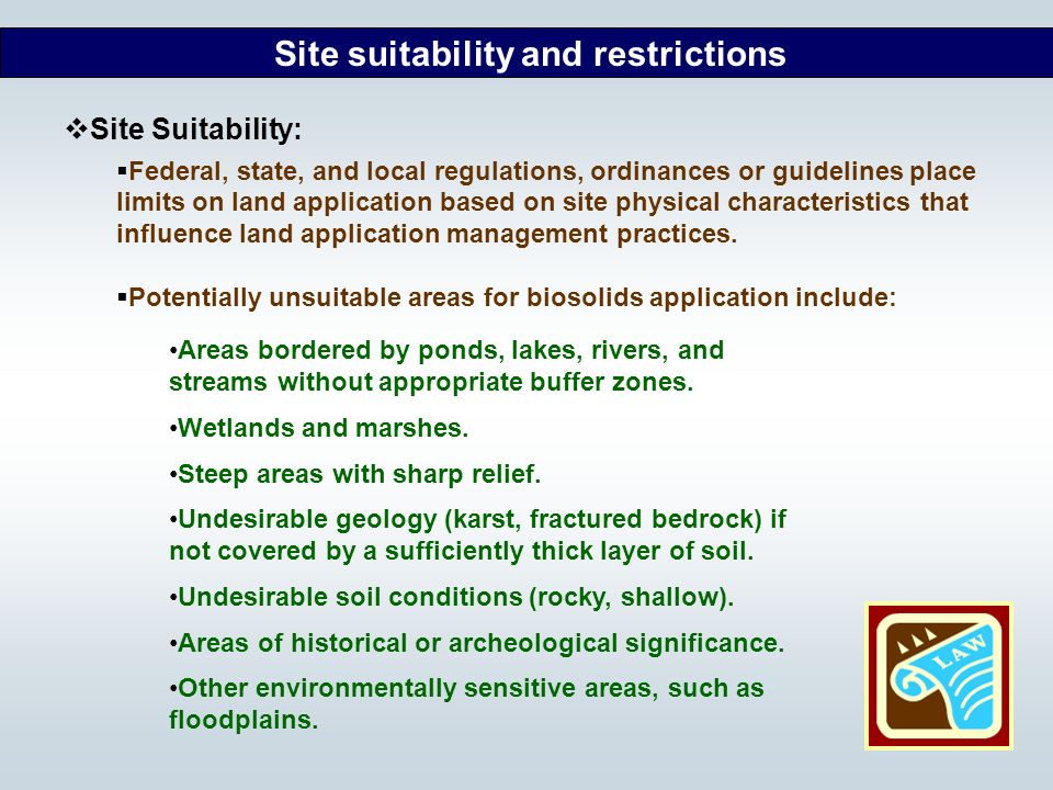 Site suitability and restrictions