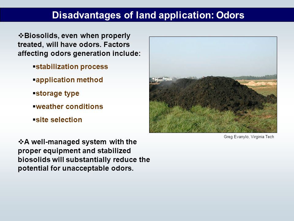 Disadvantages of land application: Odors
