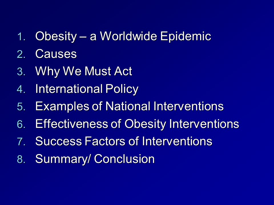 Conclusion: Obesity and its prevention in the 21st century