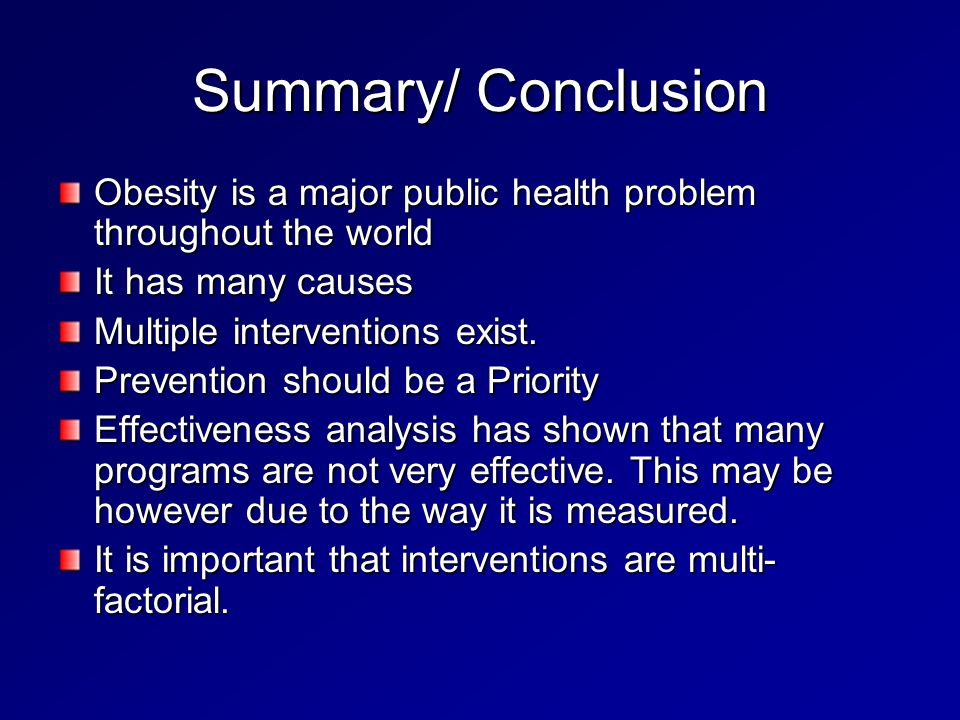 nutrition and conclusion obesity Conclusion in conclusion obesity is social problem that can lead to many health from sociology 270 at kaplan university, davenport.