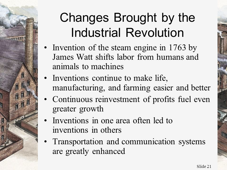how industrial revolution made life easier The industrial revolution in america left a lasting effect on nearly every  the  eastern and western united states, made selling goods more affordable, and.