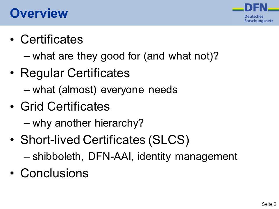 Overview Certificates Regular Certificates Grid Certificates