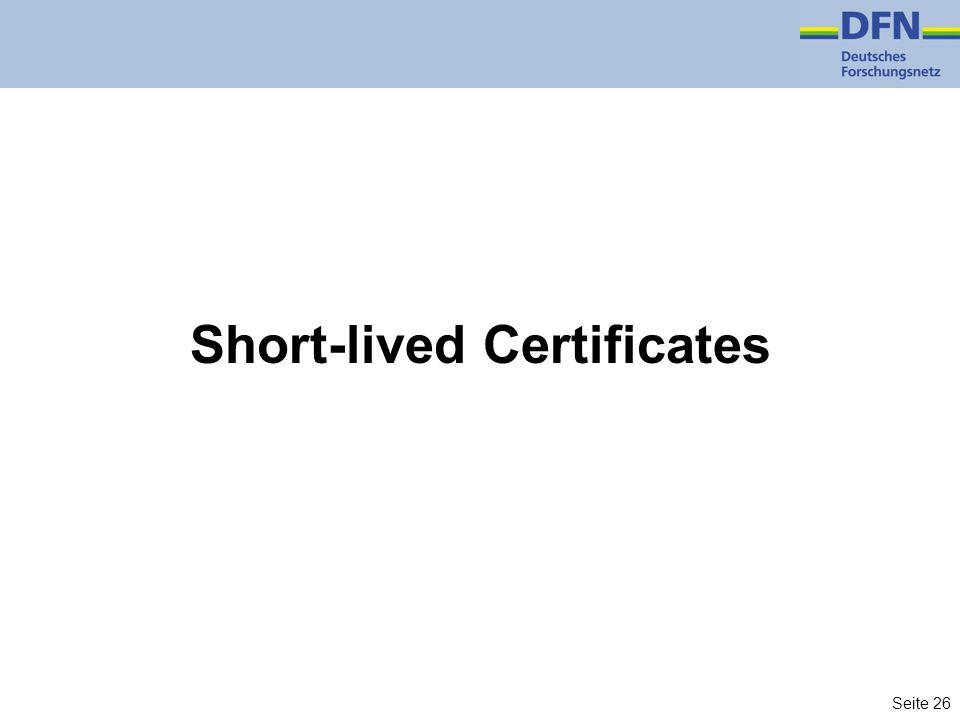 Short-lived Certificates