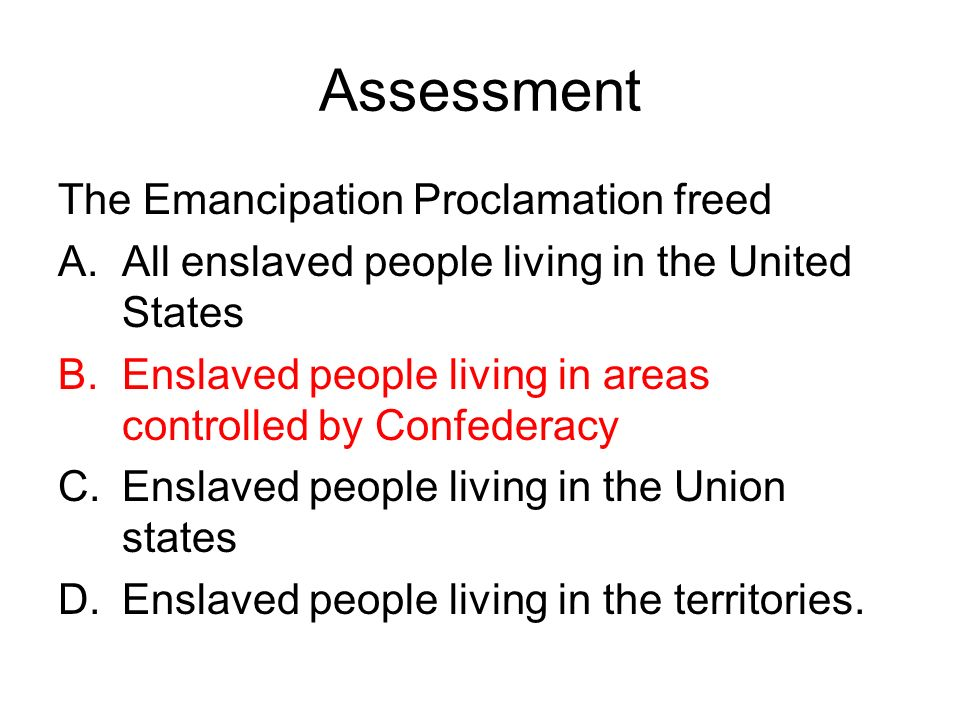 an analysis of the emancipation proclamation in the united states The emancipation proclamation did not actually free any enslaved people at the time it was issued it proclaimed that all slaves in states in rebellion against the united states were free.