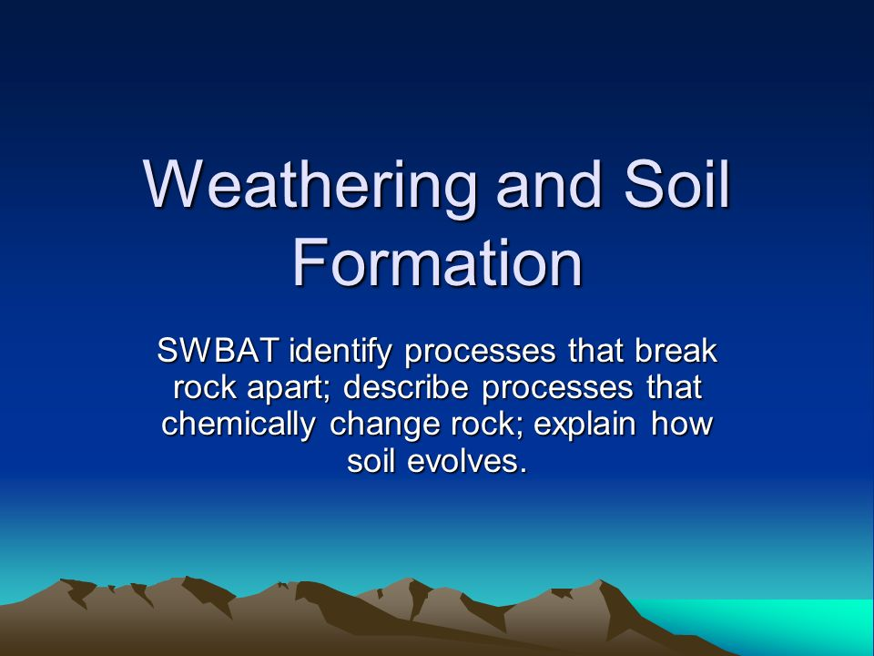 Weathering and soil formation ppt download for Describe soil