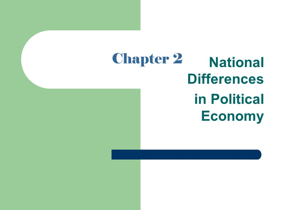 national differences in political legal and This chapter has reviewed how the political, economic, and legal in a totalitarian state, political with national goals differences in the.