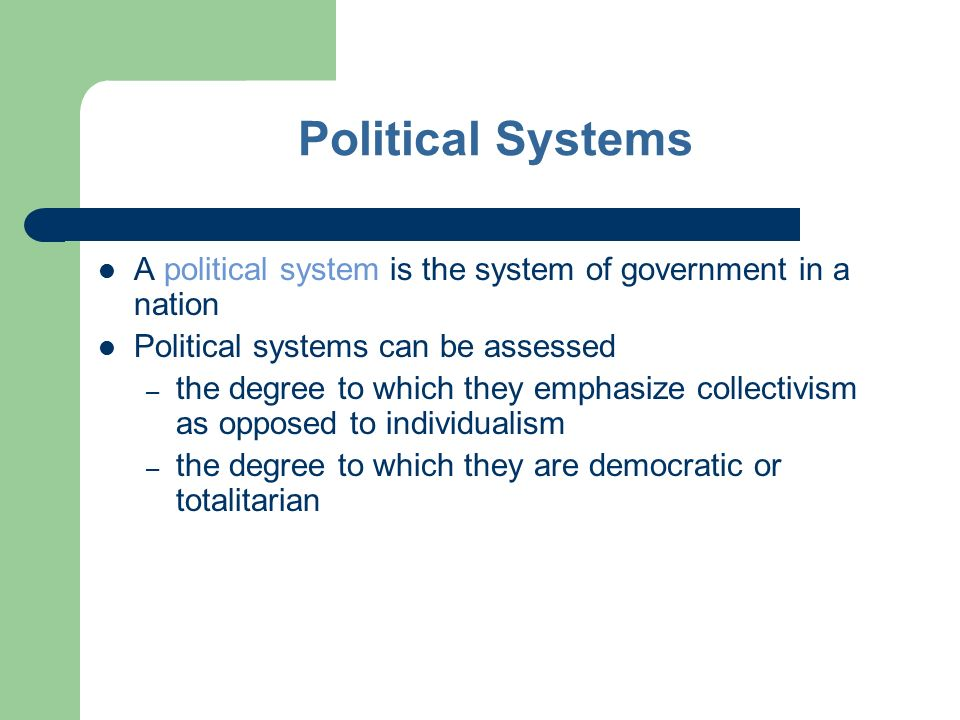 a comparison of democracy and individualism in political systems B american political parties and the scope of  relationship to american democracy, individualism,  describe what you found in comparison to the two-party.