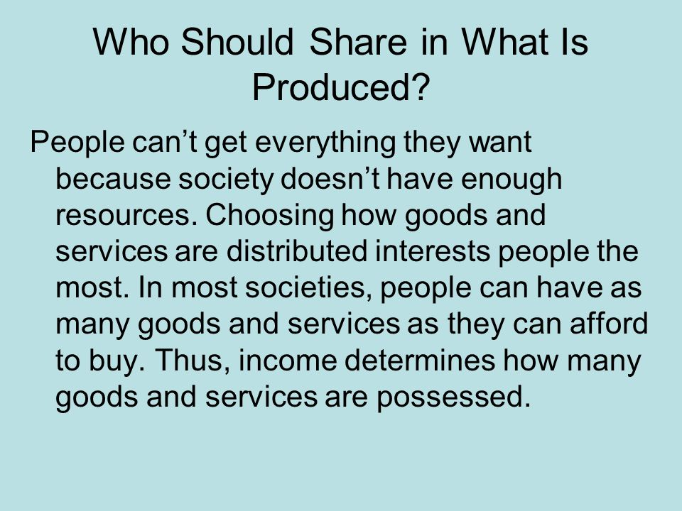 Who Should Share in What Is Produced