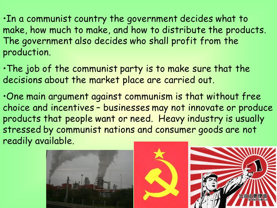 an argument against communism Written below are the most common arguments people use against communism, and my responses to them communism has been tried and failed: the problem with this commonly used argument is that more or less everything has been tried and failed.
