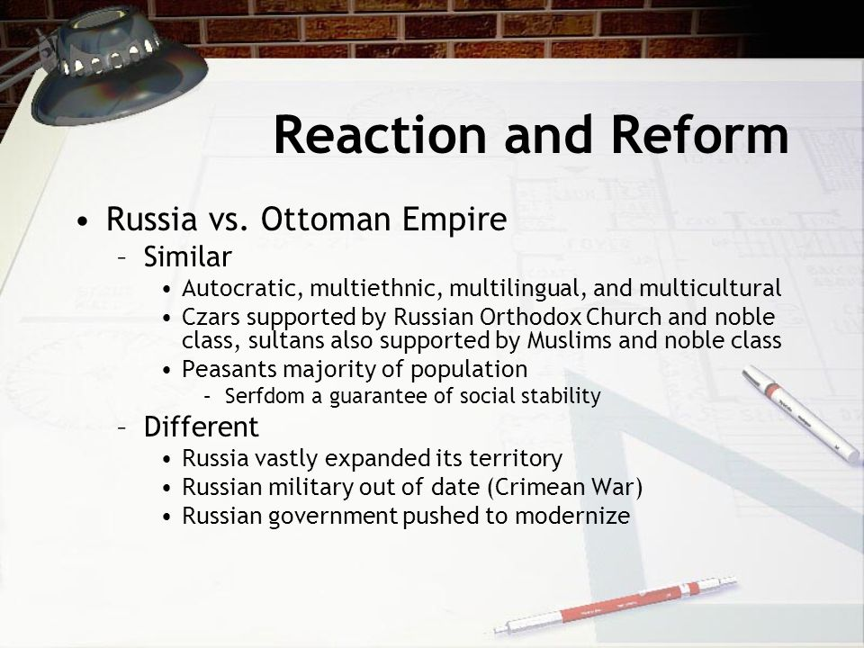 Reaction and Reform Russia vs. Ottoman Empire Similar Different