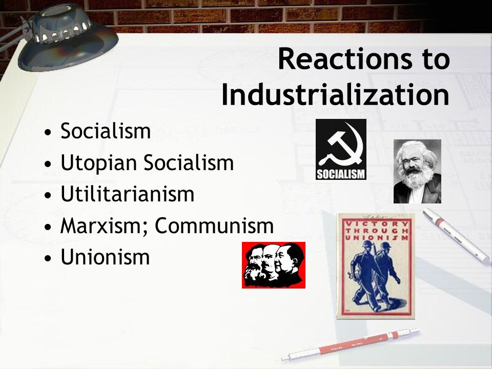 Reactions to Industrialization
