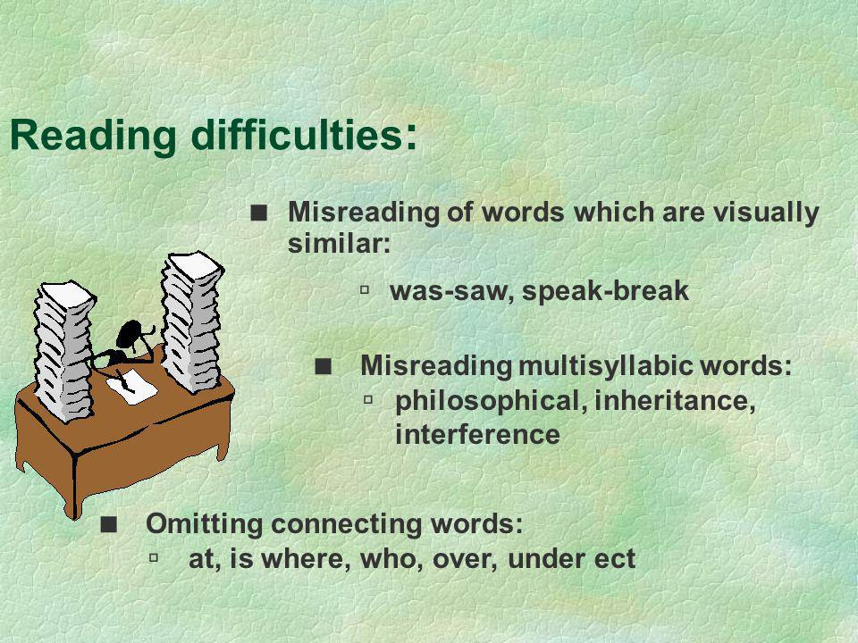 Reading difficulties: