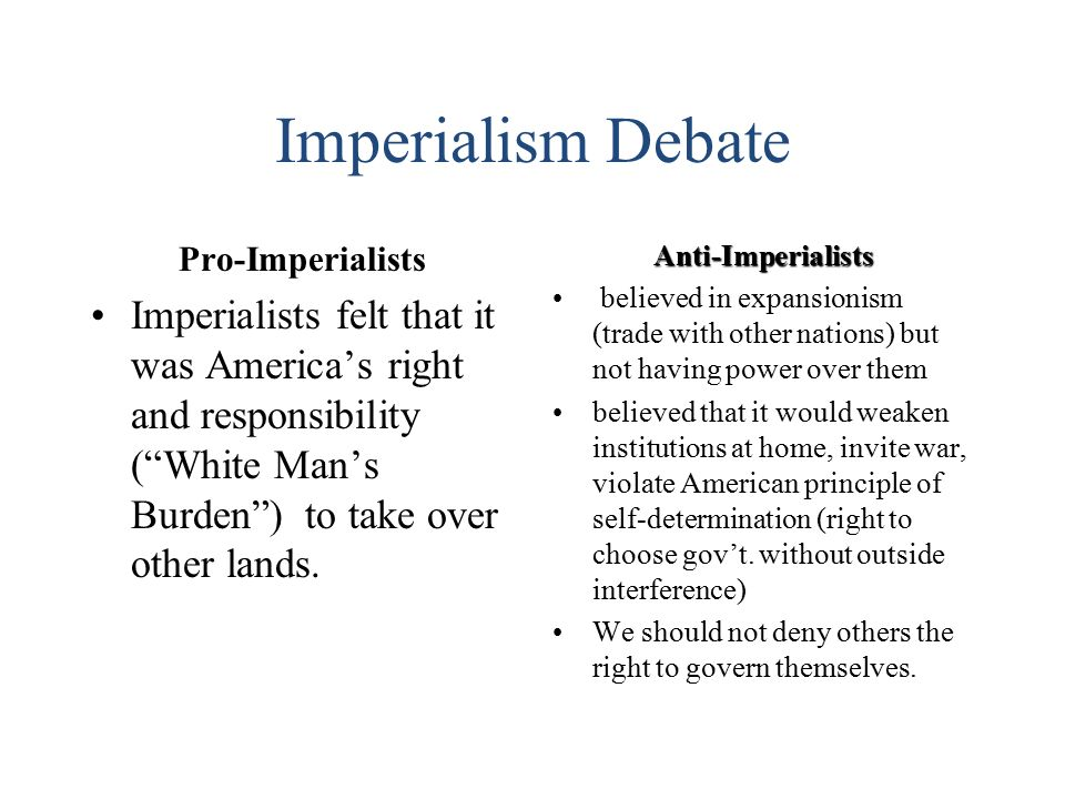 a description of the debate over american imperialism Colonialism and neocolonialism  debate over whether the united  heart of darkness and american imperialism in vietnam as portrayed in.