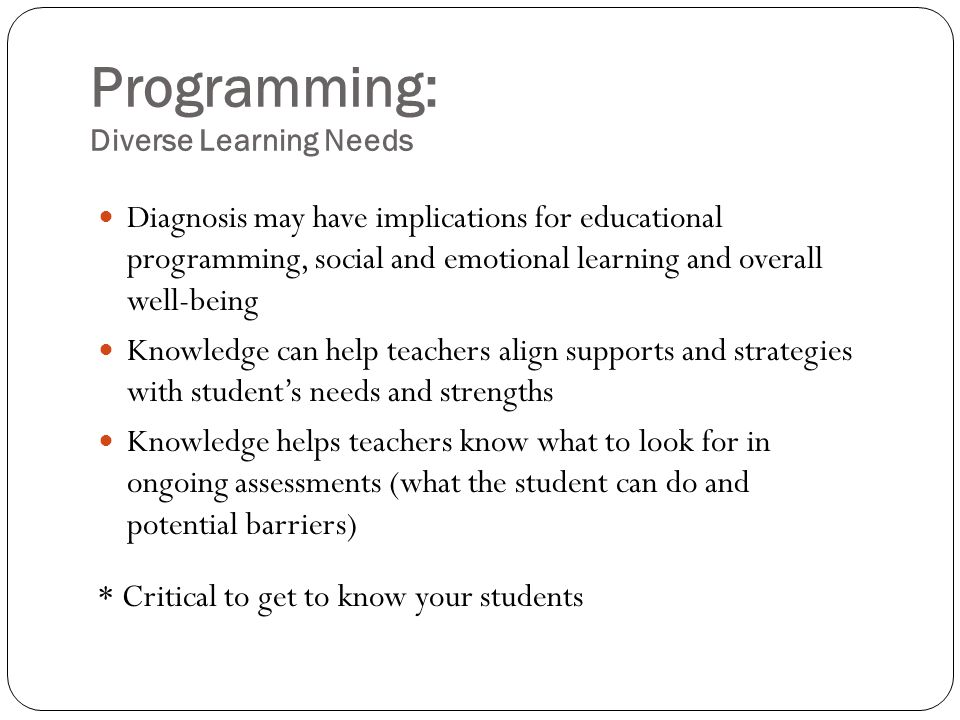 Programming: Diverse Learning Needs