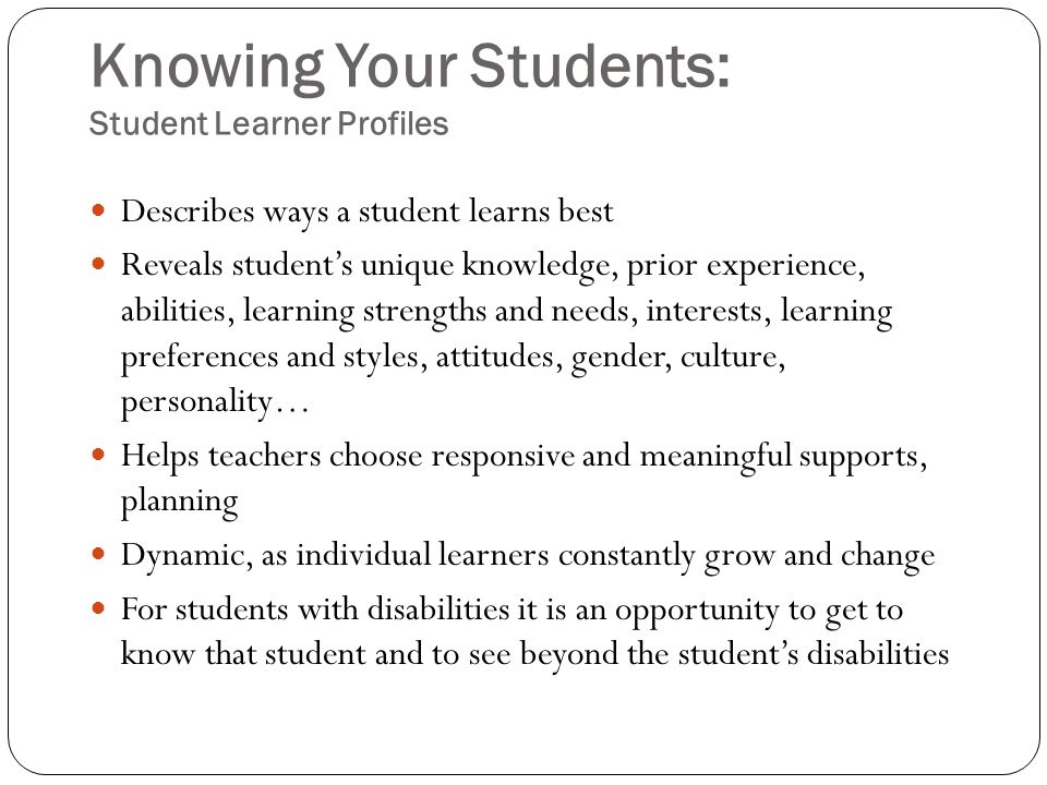 Knowing Your Students: Student Learner Profiles