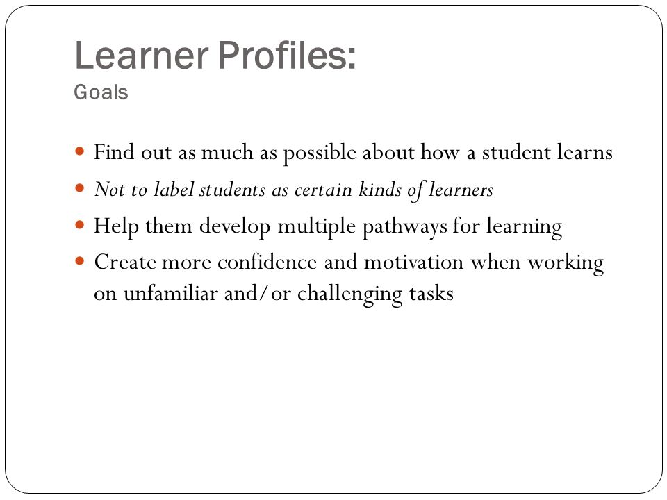 Learner Profiles: Goals