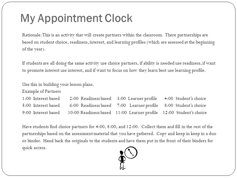 My Appointment Clock Rationale: This is an activity that will create partners within the classroom. There partnerships are.
