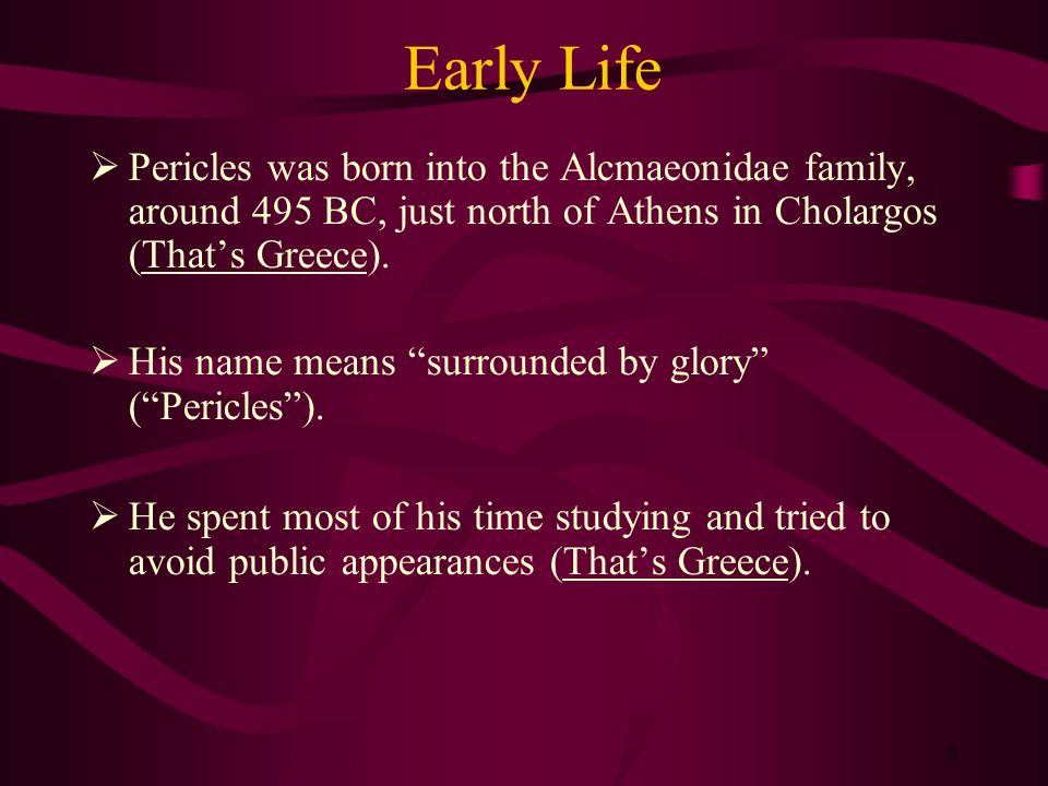 the life of pericles in the ancient greece from 495 bc Ancient greece (pericles, peloponnesian war) study guide by arired includes 18 questions covering vocabulary, terms and more quizlet flashcards, activities and games help you improve your grades.