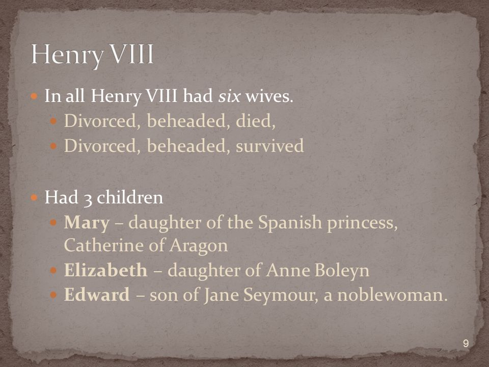 divorced beheaded survived essay I don't think 'divorced, beheaded, died, divorced, beheaded, survived' is going to cut it as an intro to my 4000 word henry viii essay.