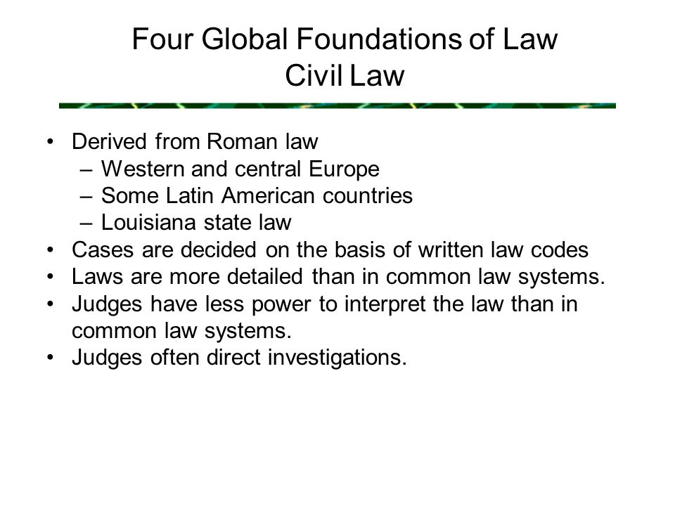 civil and common law countries Civil law was also adopted in the nineteenth and twentieth centuries by countries  formerly possessing distinctive legal traditions, such as russia and japan, that.