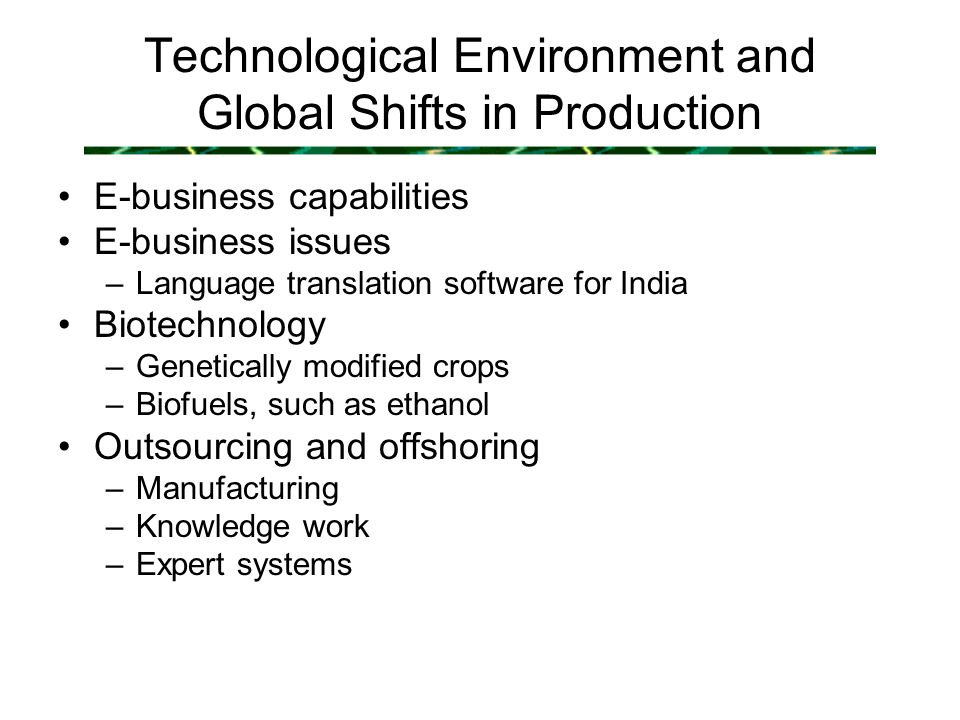 global shifts in production trade and Trade and investment, notably the increasing role of major emerging markets ( especially china), shifts in the organisation and structure of global production.