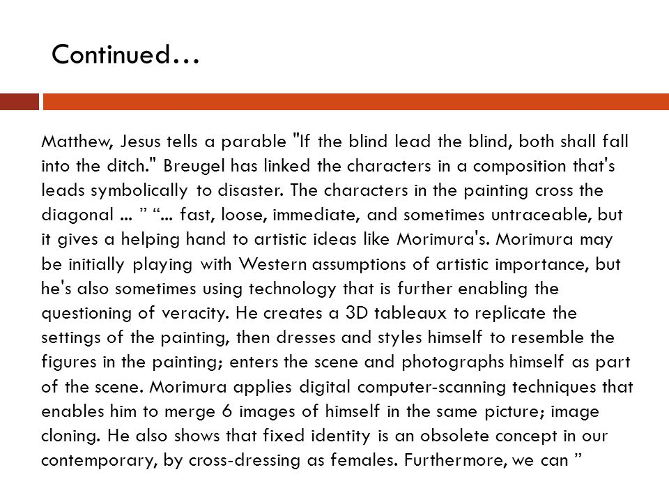 Pieter Breugel's Parable of the Blind and Yasumasa Morimura's Blinded by the Light Essay Sample