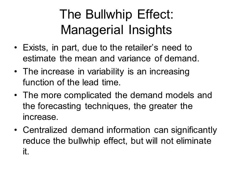 The Bullwhip Effect: Managerial Insights
