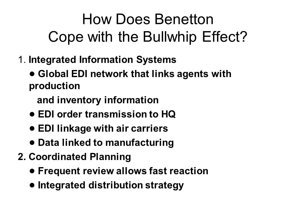 How Does Benetton Cope with the Bullwhip Effect