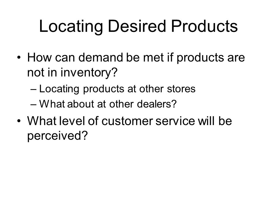 Locating Desired Products
