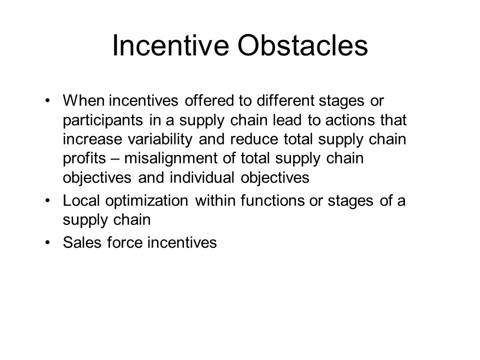 Incentive Obstacles