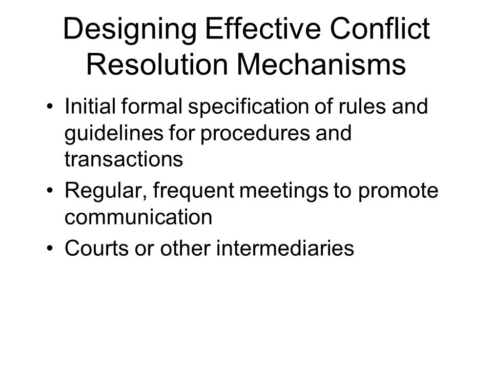 Designing Effective Conflict Resolution Mechanisms