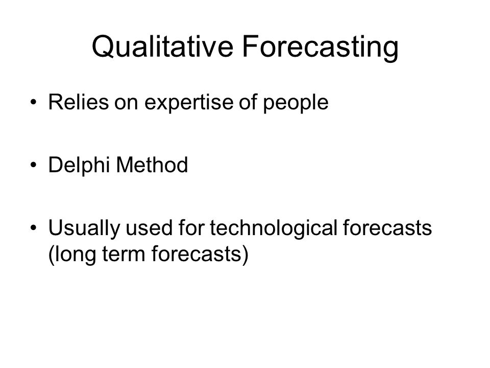Qualitative Forecasting