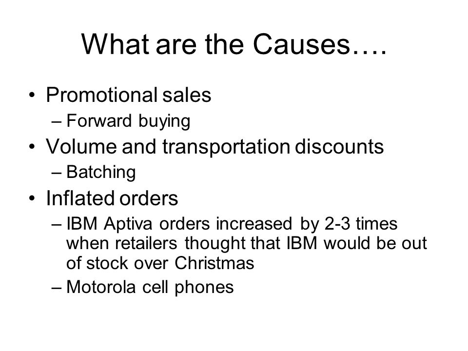 What are the Causes…. Promotional sales