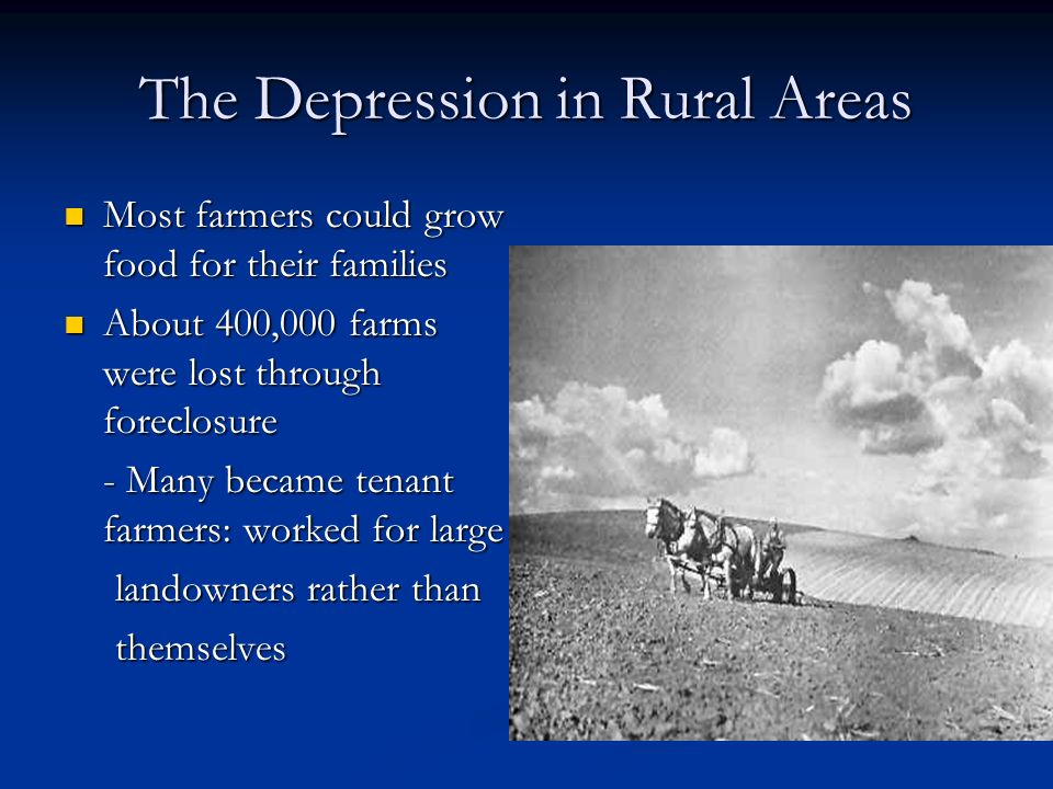 U s history chapter 11 notes the great depression begins for Best rural places to live in california