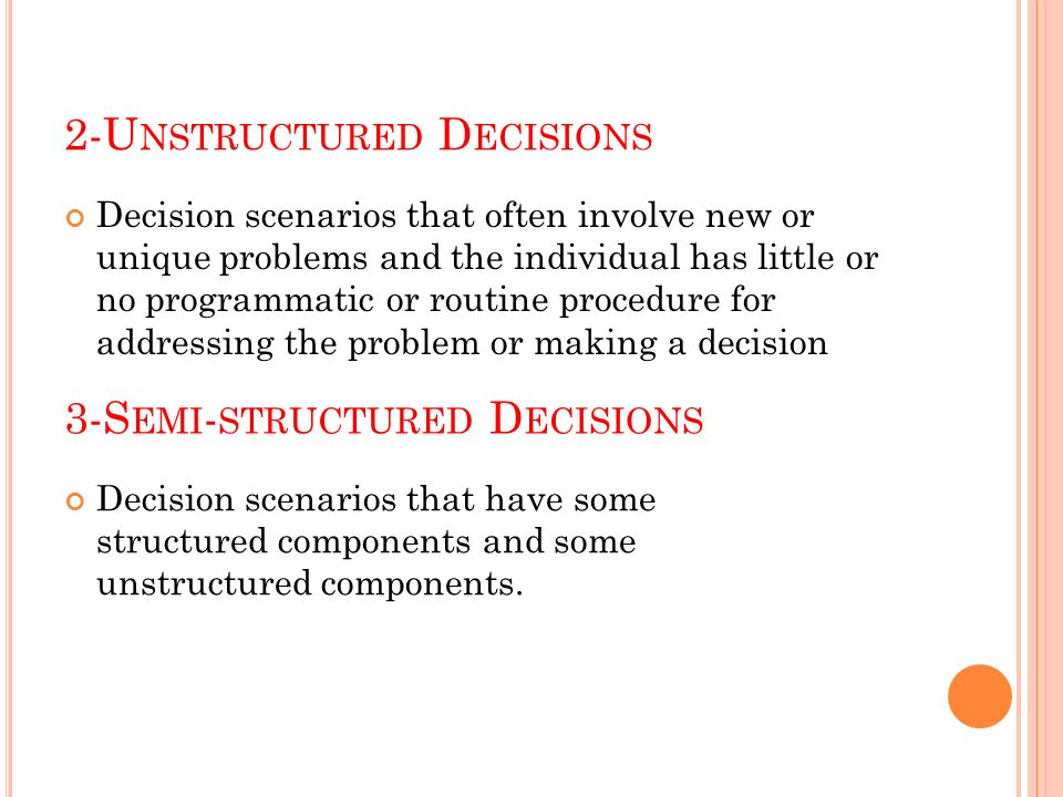 semi structured and unstructured decision 48 decision support systems for semi-structured buying decisions  eric jacquet-lagreze i,4msade, university of parisdauphine, france.