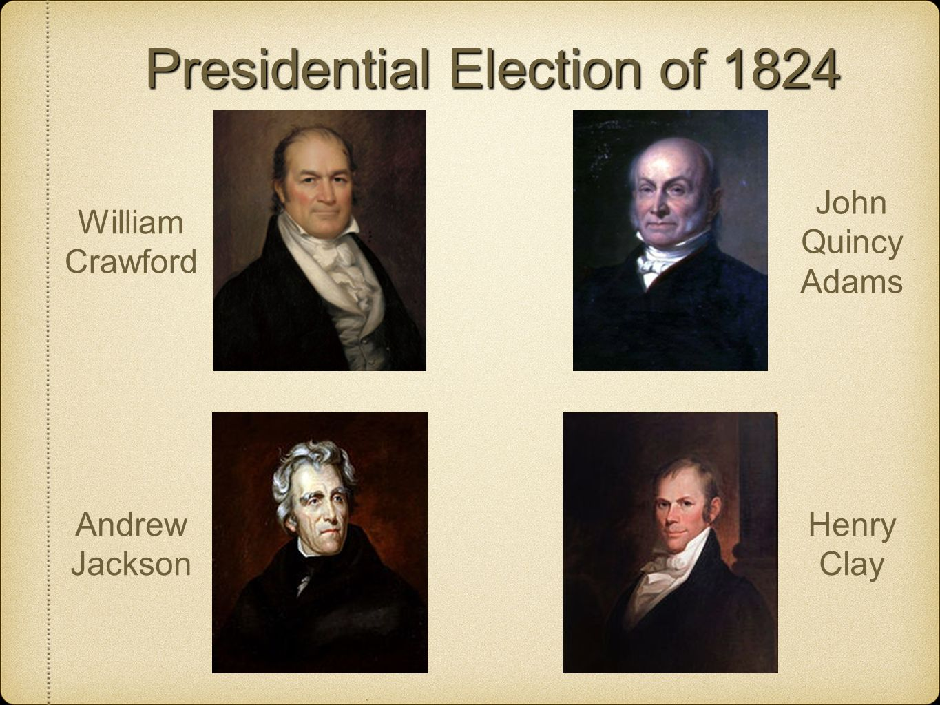 the tumultuous presidential election of 1824 Presidential election 1824 – the corrupt bargain the basics time required 2-3 class periods subject areas us history expansion and reform, 1800-1860.