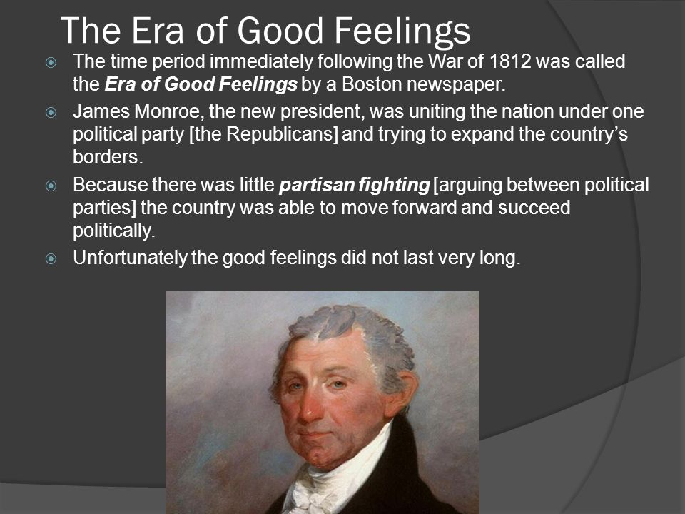 The Era of Good Feelings -- Test