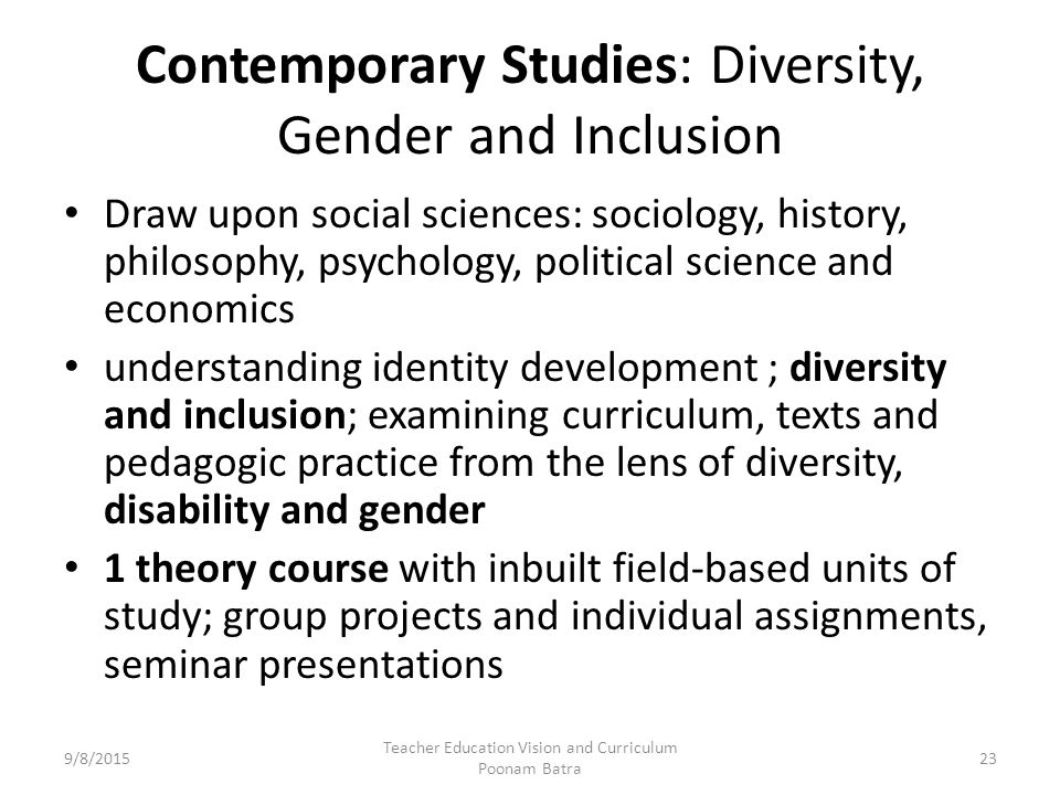 contemporary gender study The study of identity is a burgeoning area of sociological and cultural studies over a range of units, this programme provides an introduction to key themes in this field, with identity explored in both theoretical and substantive ways.