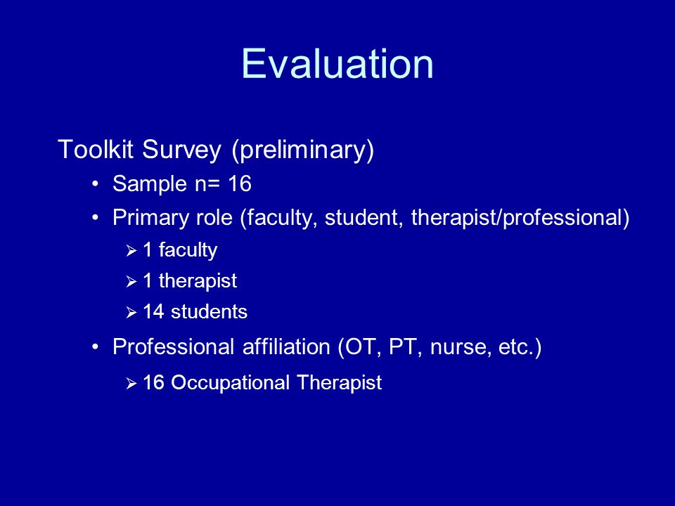 Evaluation Toolkit Survey (preliminary) Sample n= 16