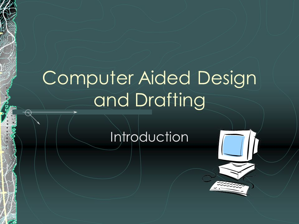 an introduction to the improvements in computer aided design Introduction to computer aided design 10 description explore design in architecture, animation, and engineering no experience necessary students will learn the cad.