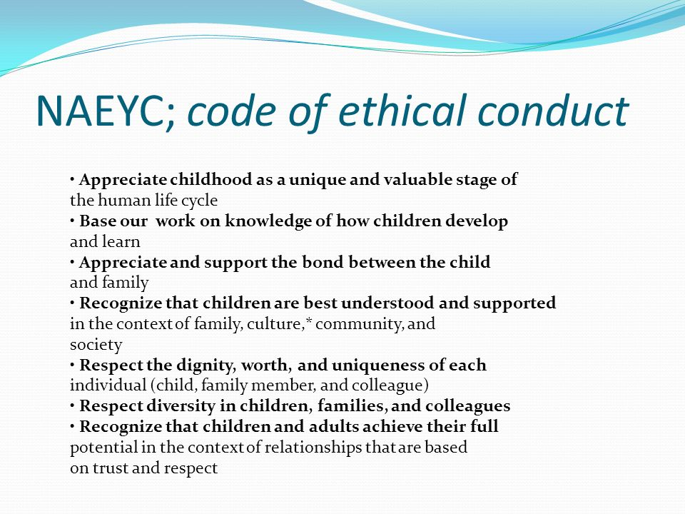 naeyc code of ethics Essays - largest database of quality sample essays and research papers on naeyc code of ethical conduct.