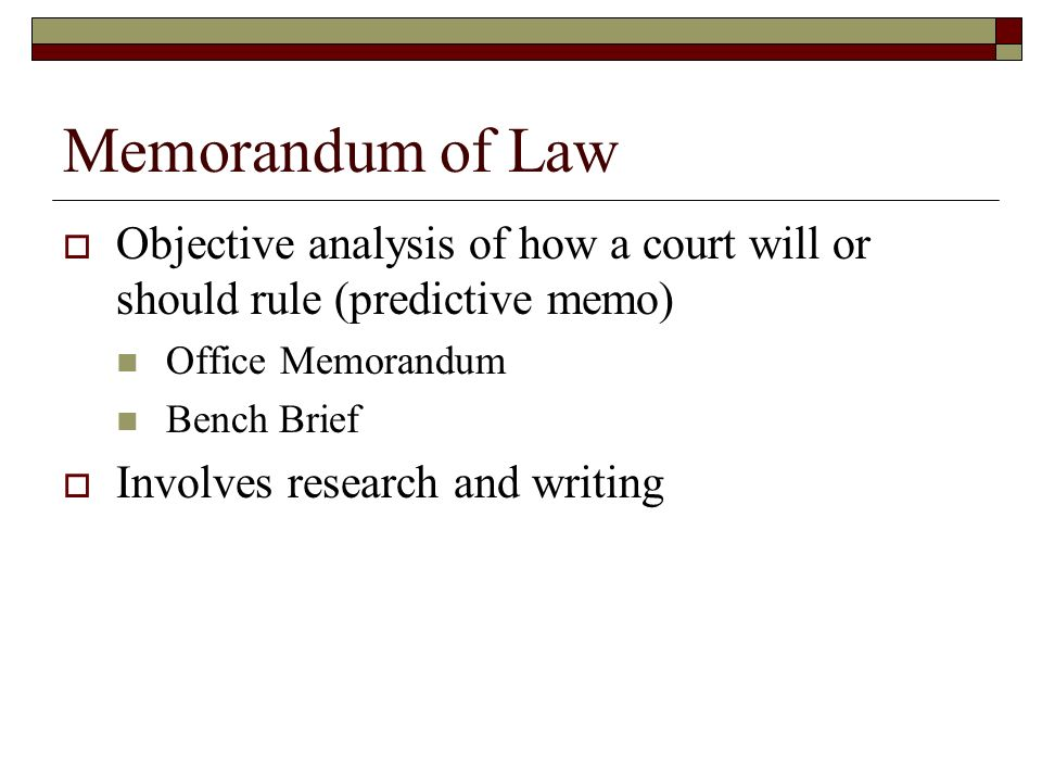 Memorandum Of Law Research And Writing  Ppt Video Online Download