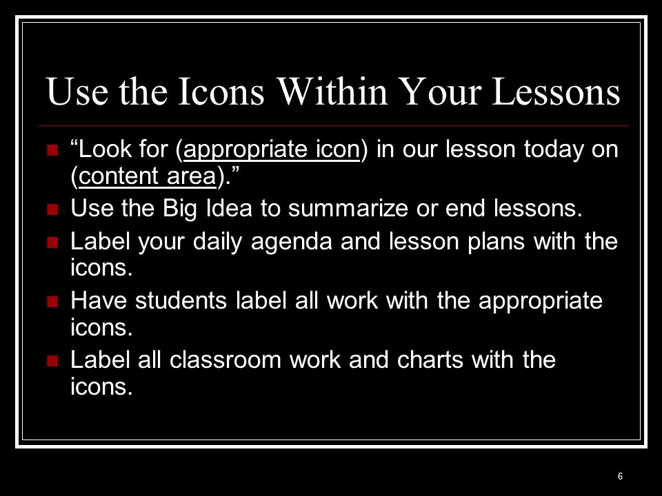 Use the Icons Within Your Lessons
