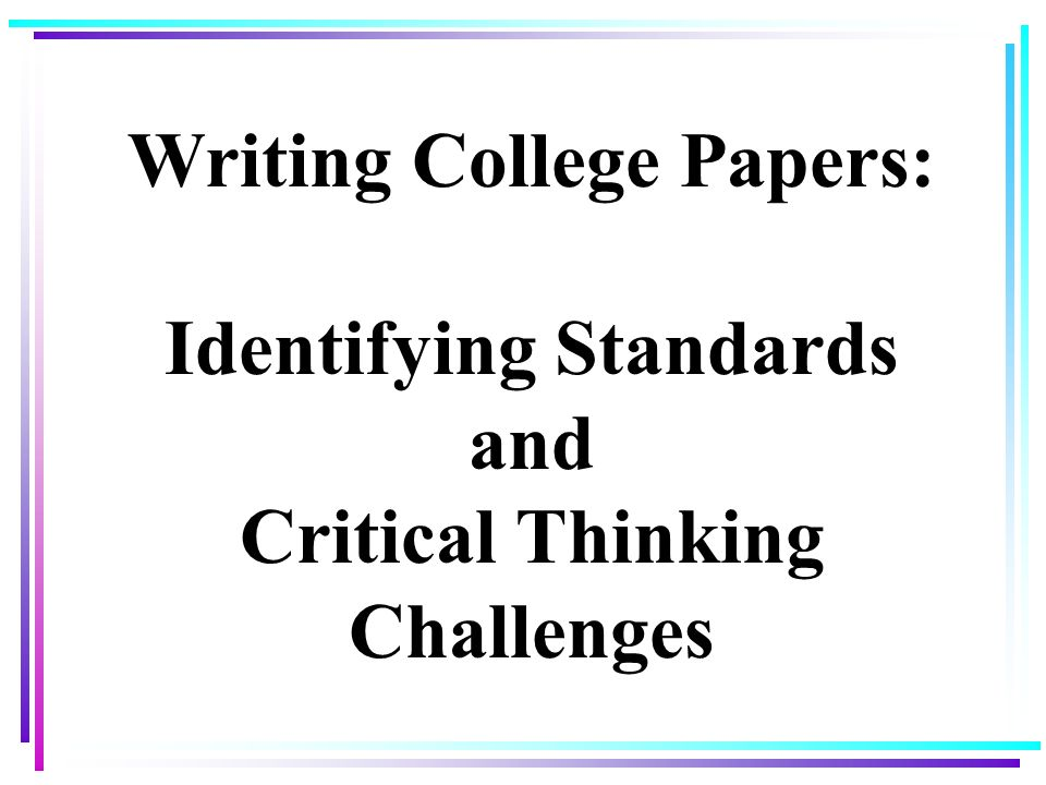 critical thinking challenges The course is a good way to learn about the basics of critical thinking and provides you with reading material and a basic background of a few global challenges ie climate change, population growth, fair trade.