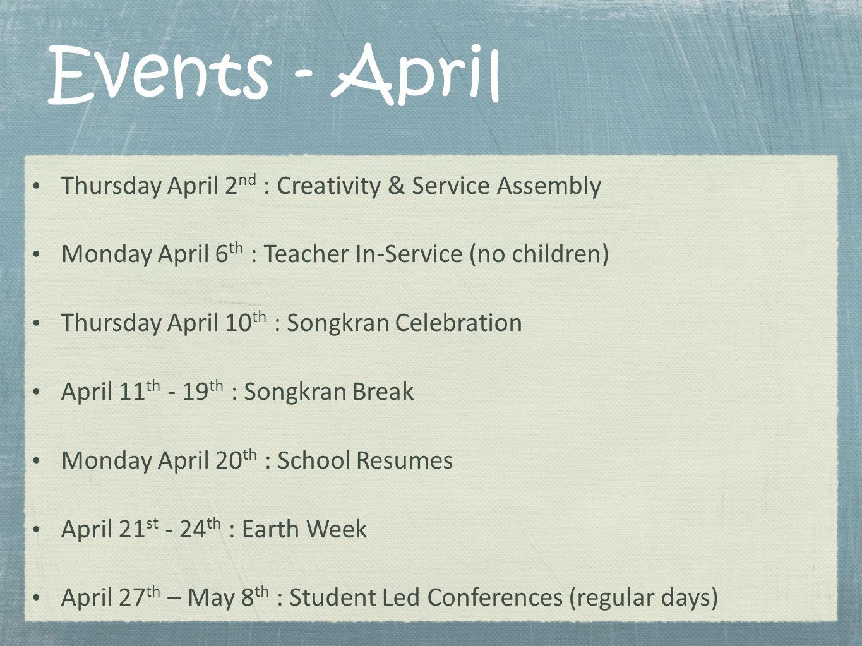 Events - April Thursday April 2nd : Creativity & Service Assembly