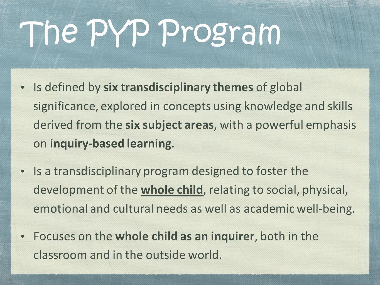 The PYP Program