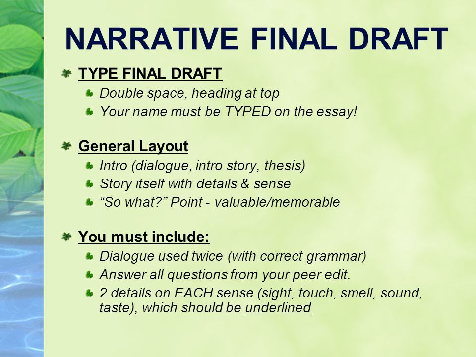 narrative essay using dialogue Define the essay's purpose determine the essay's point of view.