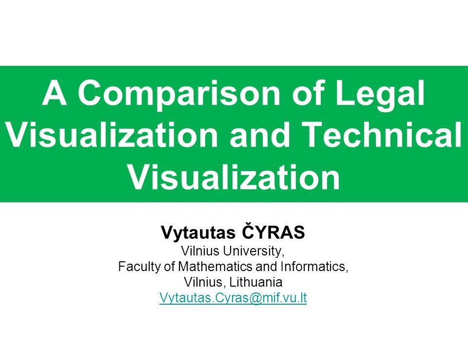 A Comparison of Legal Visualization and Technical Visualization