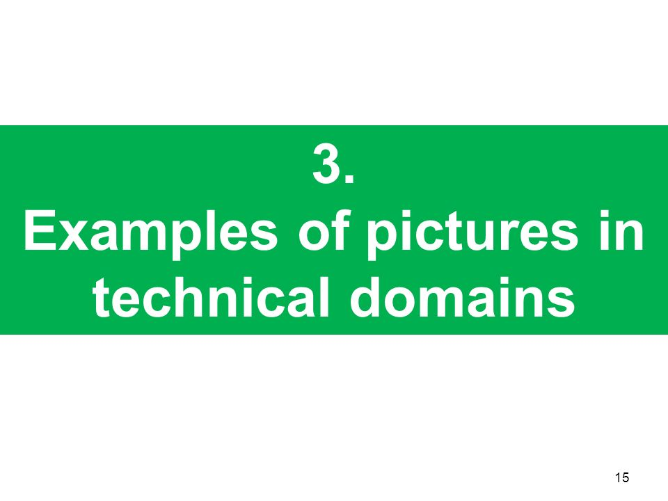 Examples of pictures in technical domains